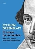 """Stephen Greenblatt:""""El Espejo de un hombre"""""""