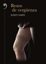 """Josep Camps: """"Rezos de Vergüenza"""""""