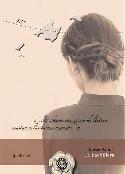 """Roser Amills: """" La bachillera"""""""
